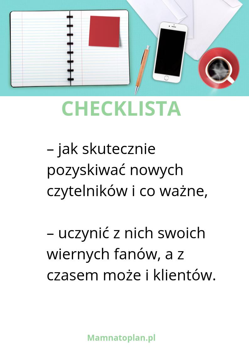 Checklista jak pozyskać nowych czytelników i zatrzymać ich na blogu