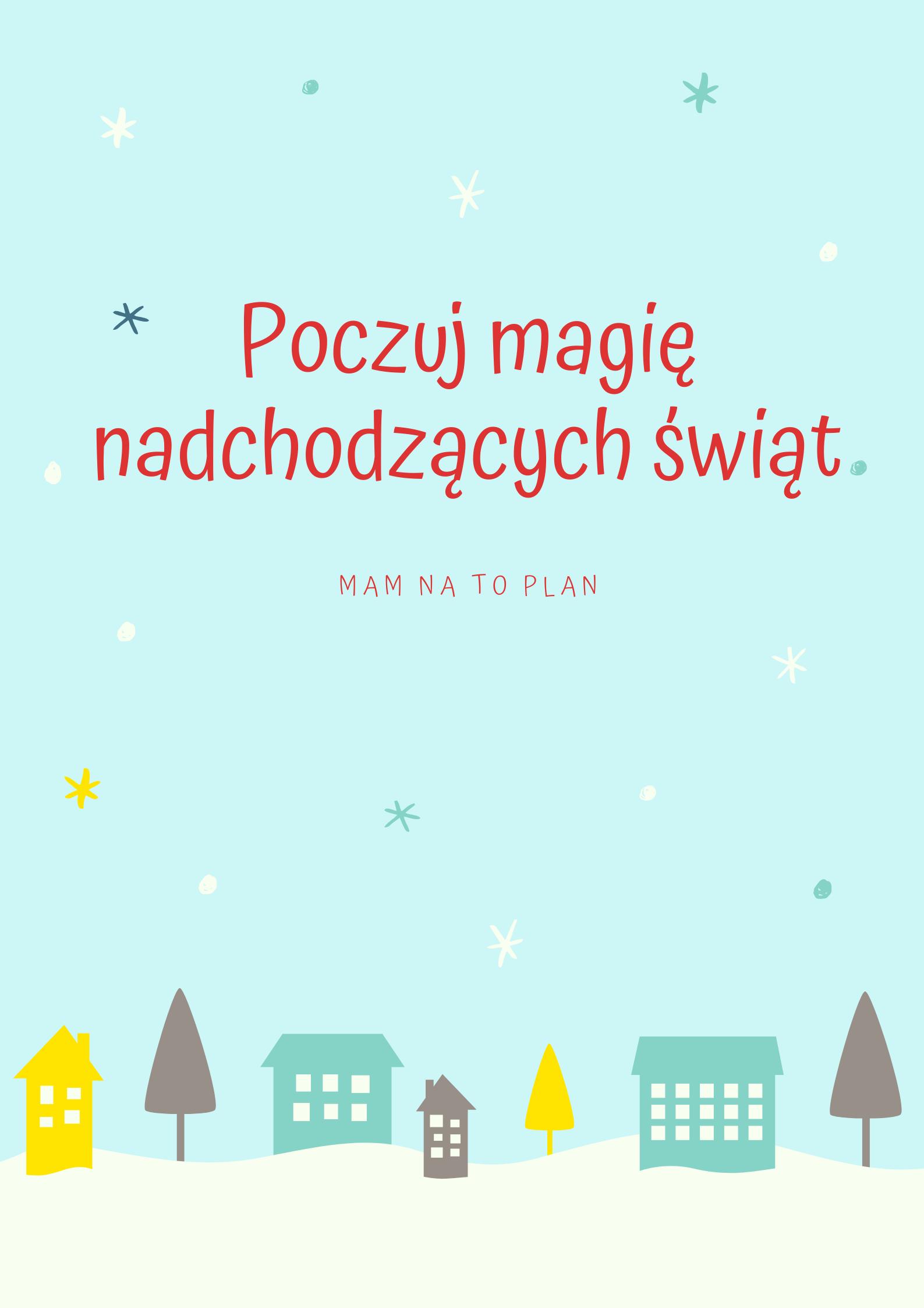 Plakat świąteczny. Poczuj magię nadchodzącyh świąt