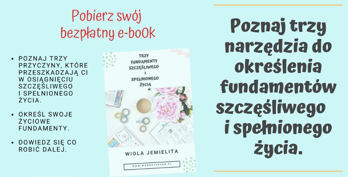 e-book Trzy fundamenty szczęśliwego i spełnionego życua